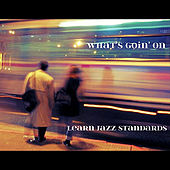 What's Goin' On by Learn Jazz Standards