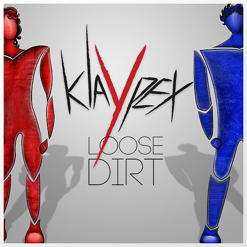 Loose Dirt by Klaypex