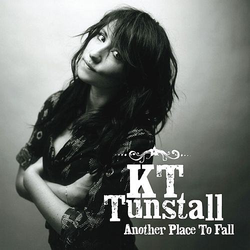 Play & Download Another Place To Fall by KT Tunstall | Napster