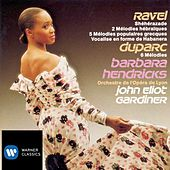 Ravel Duparc Melodies by John Eliot Gardiner