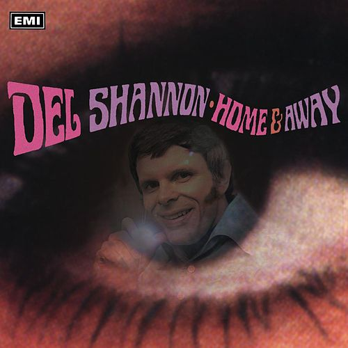 Play & Download Home And Away by Del Shannon | Napster