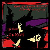 What Ya Gonna Do Now? von Graham Coxon