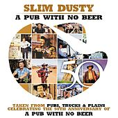 Play & Download Pub With No Beer by Slim Dusty | Napster