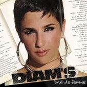 Brut De Femme by Diam's