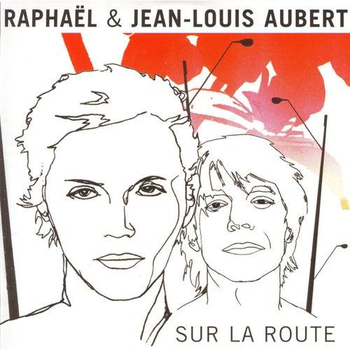 Play & Download Sur La Route by Raphael | Napster