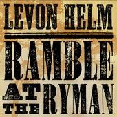 Ramble At the Ryman von Levon Helm