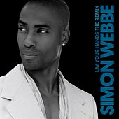 Play & Download Lay Your Hands by Simon Webbe | Napster
