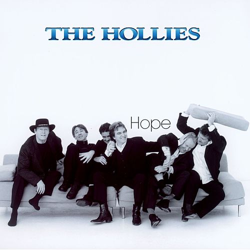 Play & Download Hope by The Hollies | Napster