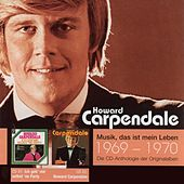 Anthologie Vol. 1: Ich Geb' Mir Selbst 'Ne Party / Howard Carpendale von Howard Carpendale