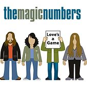Play & Download Love's A Game by The Magic Numbers | Napster