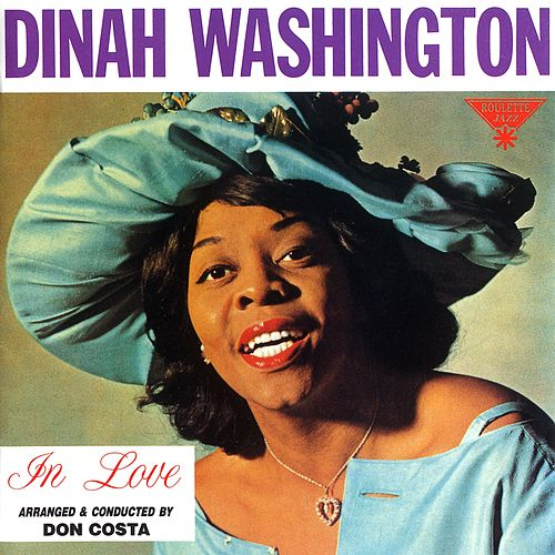 Play & Download Roulette Sessions In Love by Dinah Washington | Napster