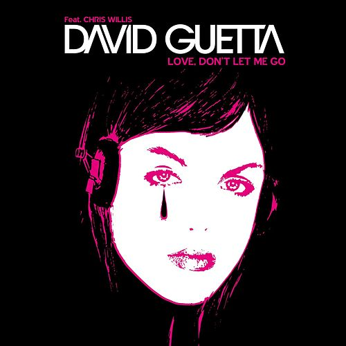 Love, Don't Let Me Go van David Guetta