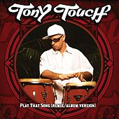 Play That Song von Tony Touch