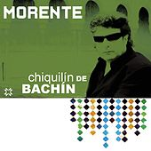 Play & Download Chiquilín De Bachín by Enrique Morente | Napster