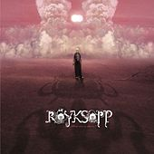 What Else Is There ? by Röyksopp