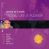 Fading Like A Flower by Roxette
