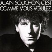 C'est Comme Vous Voulez by Alain Souchon