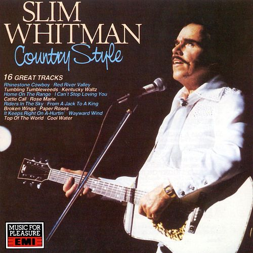 Play & Download Country Style by Slim Whitman | Napster