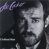 Civilized Man von Joe Cocker