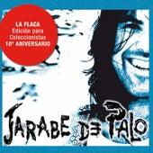 La Flaca - Edición 10º Aniversario de Jarabe de Palo