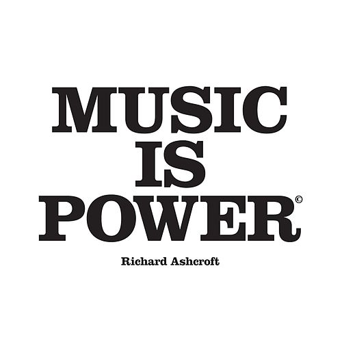 Play & Download Music Is Power by Richard Ashcroft | Napster