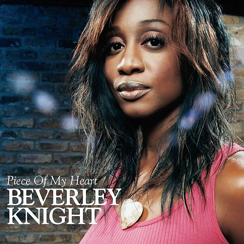 Play & Download Piece Of My Heart by Beverley Knight | Napster