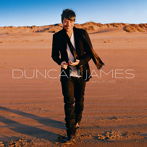 Play & Download Future Past by Duncan James | Napster