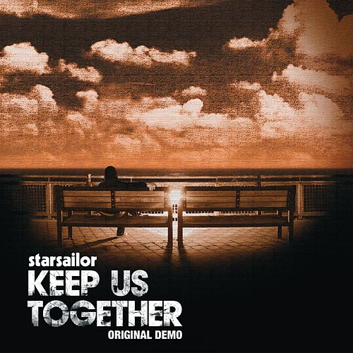 Play & Download Keep Us Together by Starsailor | Napster