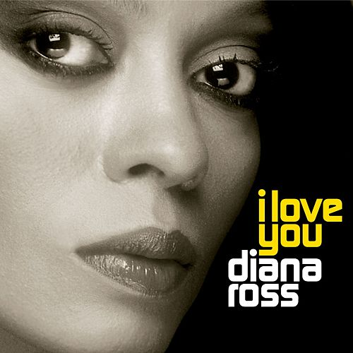 I Love You von Diana Ross