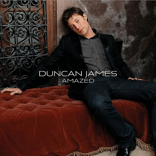 Play & Download Amazed by Duncan James | Napster