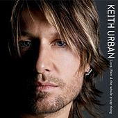 Love, Pain & the whole crazy thing de Keith Urban