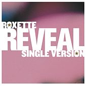 Play & Download Reveal by Roxette | Napster