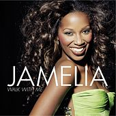 Walk With Me by Jamelia