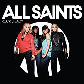 Play & Download Rock Steady by All Saints | Napster