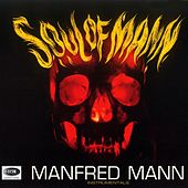 Play & Download Soul Of Mann by Manfred Mann | Napster
