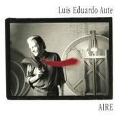 Aire by Luis Eduardo Aute