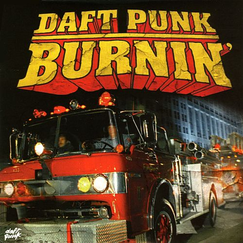Burnin' by Daft Punk