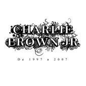 De 1997 A 2007 de Charlie Brown Jr.