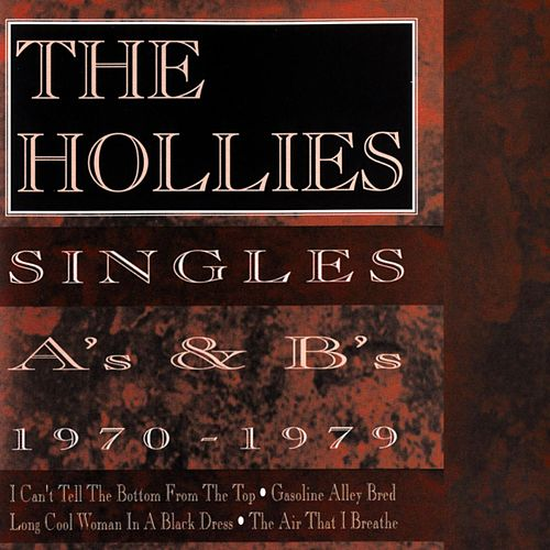 Singles A's And B's 1970-1979 de The Hollies
