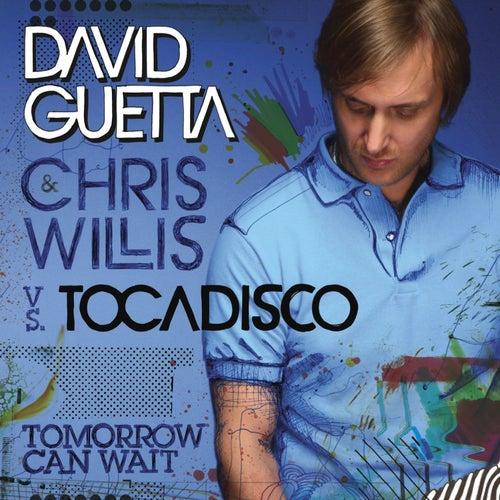 Tomorrow Can Wait von David Guetta