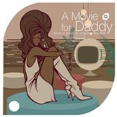 Groovexperience : A Movie For Daddy Scores To Groove The Screens By Blue Note von Various Artists