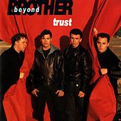 Play & Download Trust by Brother Beyond | Napster