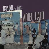 Adieu Haïti by Raphael