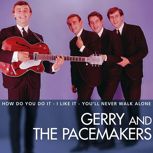 Essential by Gerry and the Pacemakers