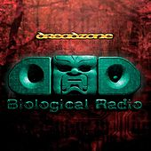Play & Download Biological Radio by Dreadzone | Napster