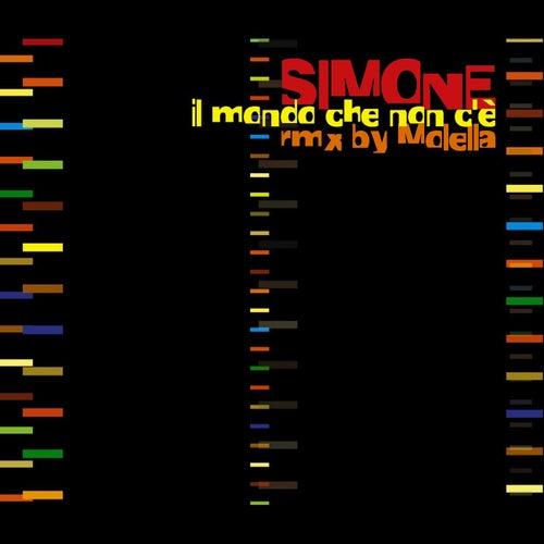 Play & Download Il Mondo Che Non C'è - Remix Molella by Simone | Napster