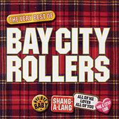 Play & Download Bay City Rollers - The Best Of by Bay City Rollers | Napster