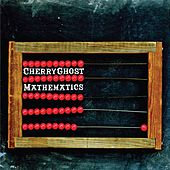 Mathematics by Cherry Ghost
