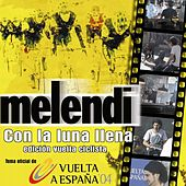 Play & Download Con La Luna Llena by Melendi | Napster