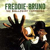 Play & Download The Ball Point Composer by Freddie Bruno | Napster